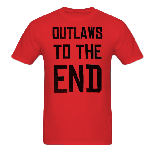 Outlaw Until The End Shirt